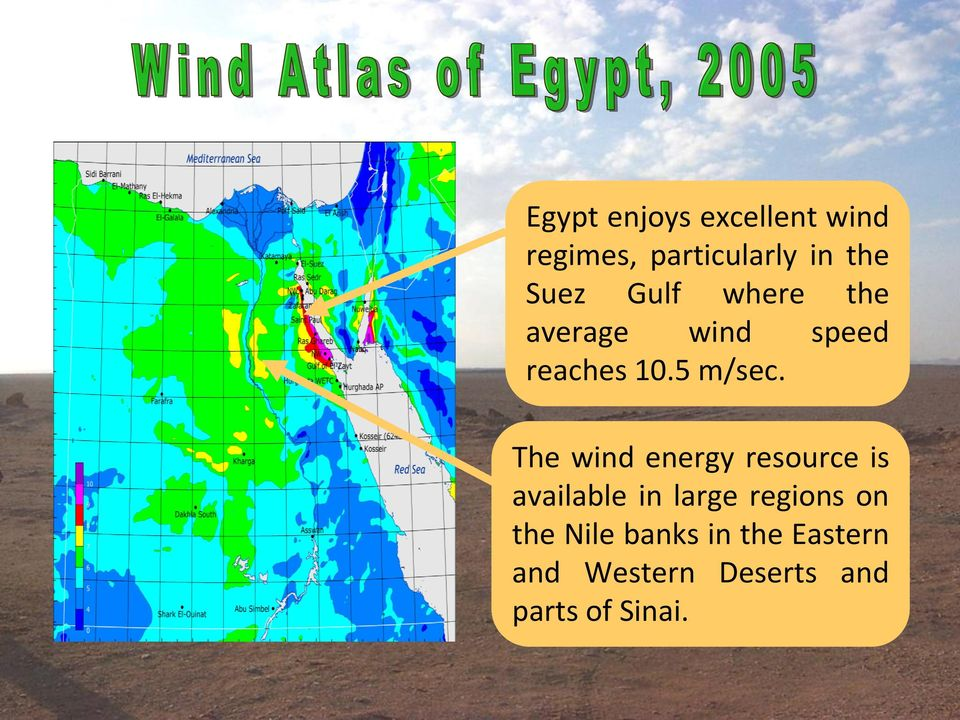 The wind energy resource is available in large regions on