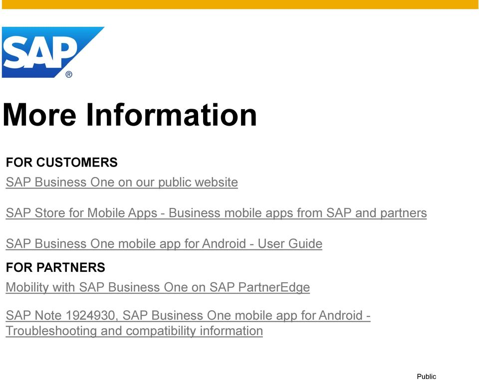 - User Guide FOR PARTNERS Mobility with SAP Business One on SAP PartnerEdge SAP Note