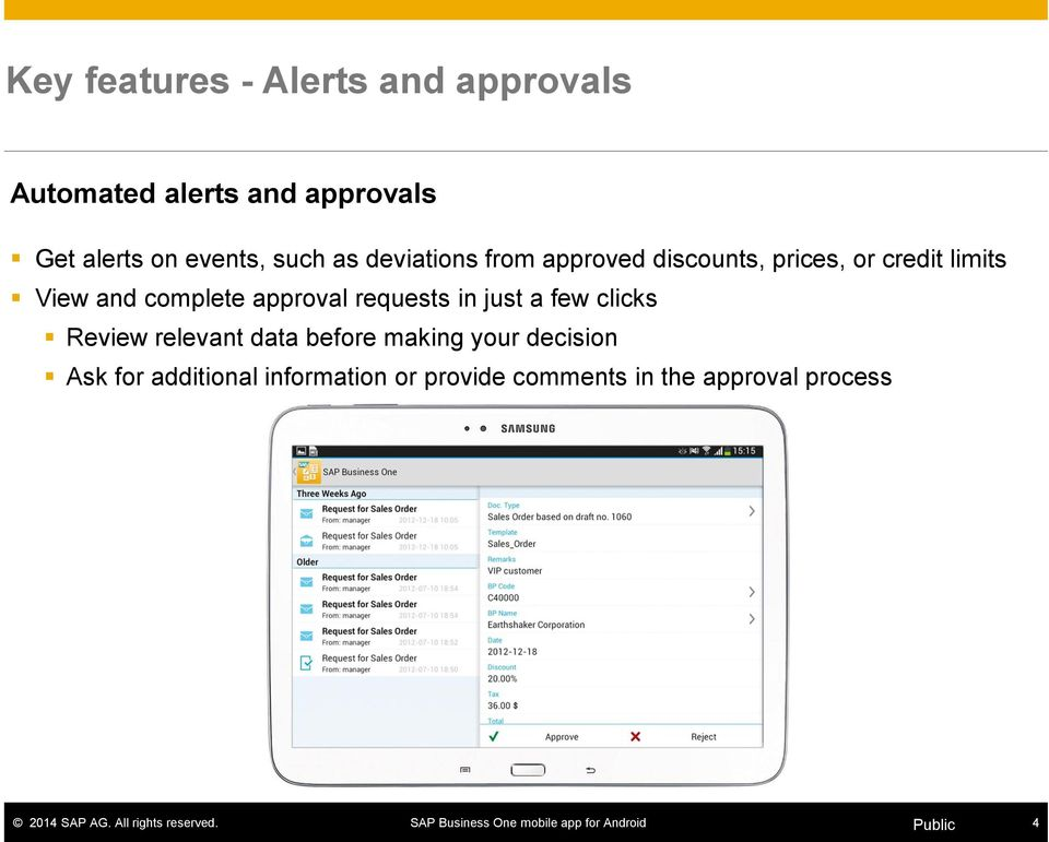 and complete approval requests in just a few clicks Review relevant data before