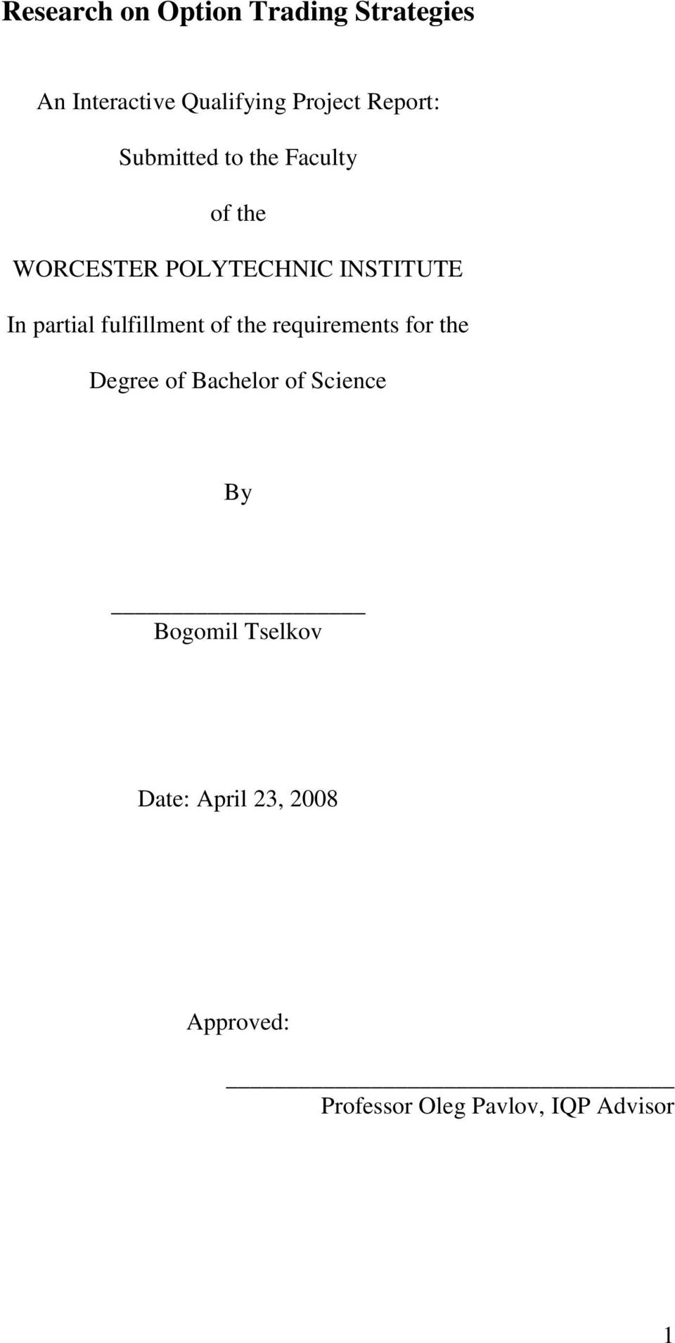 partial fulfillment of the requirements for the Degree of Bachelor of Science