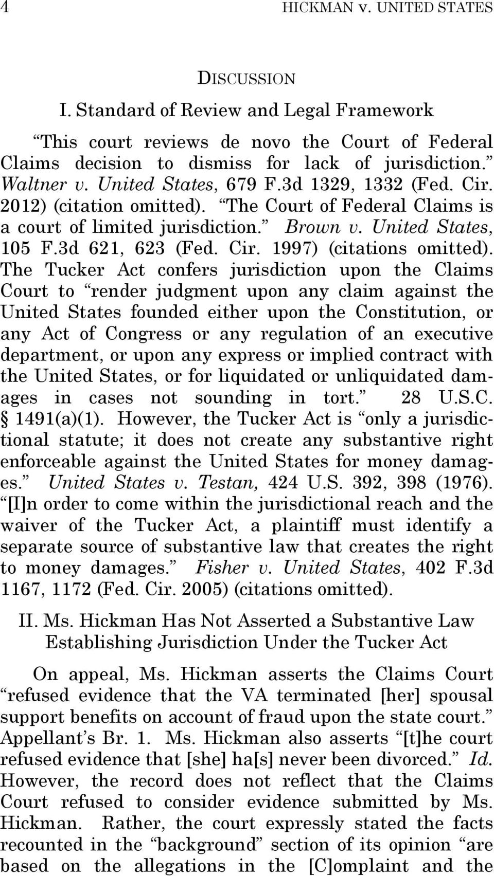 The Tucker Act confers jurisdiction upon the Claims Court to render judgment upon any claim against the United States founded either upon the Constitution, or any Act of Congress or any regulation of
