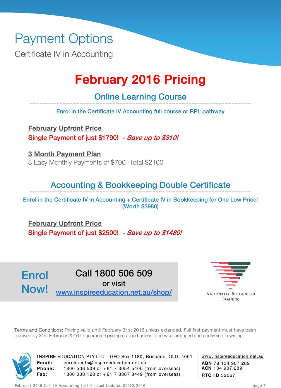 3 Month Payment Plan 3 Easy Monthly Payments of $700 -Total $2100 Accounting & Bookkeeping Double Certificate ------------------------------------------------------------------- Enrol in the +