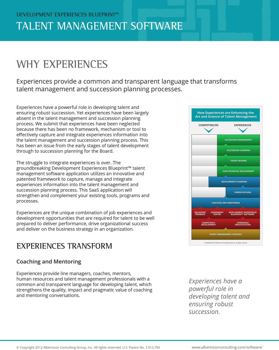 We submit that experiences have been neglected because there has been no framework, mechanism or tool to effectively capture and integrate experiences information into the talent management and