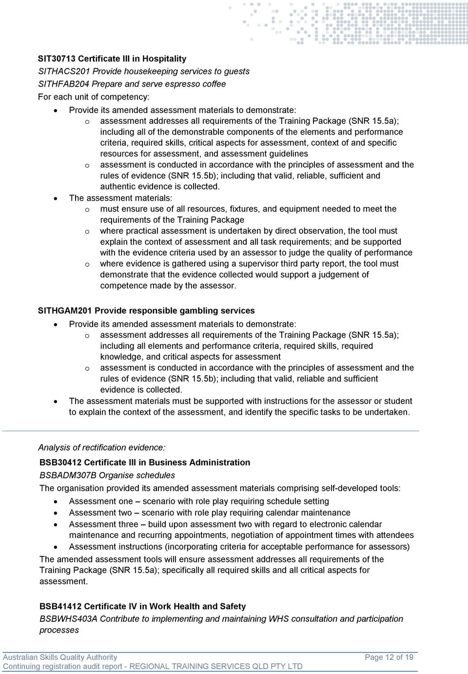 5a); including all of the demonstrable components of the elements and performance criteria, required skills, critical aspects for assessment, context of and specific resources for assessment, and