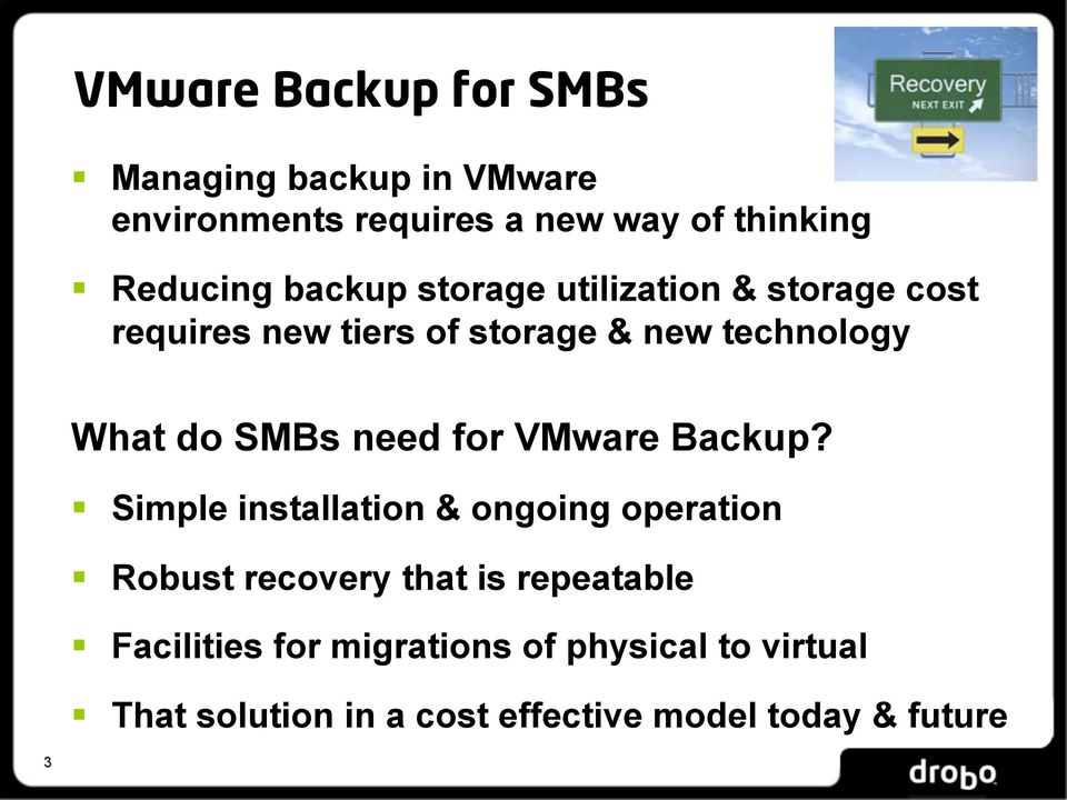 need for VMware Backup?