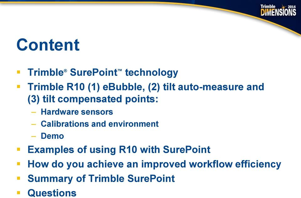 Improving Workflow Efficiency using the Trimble R10 with