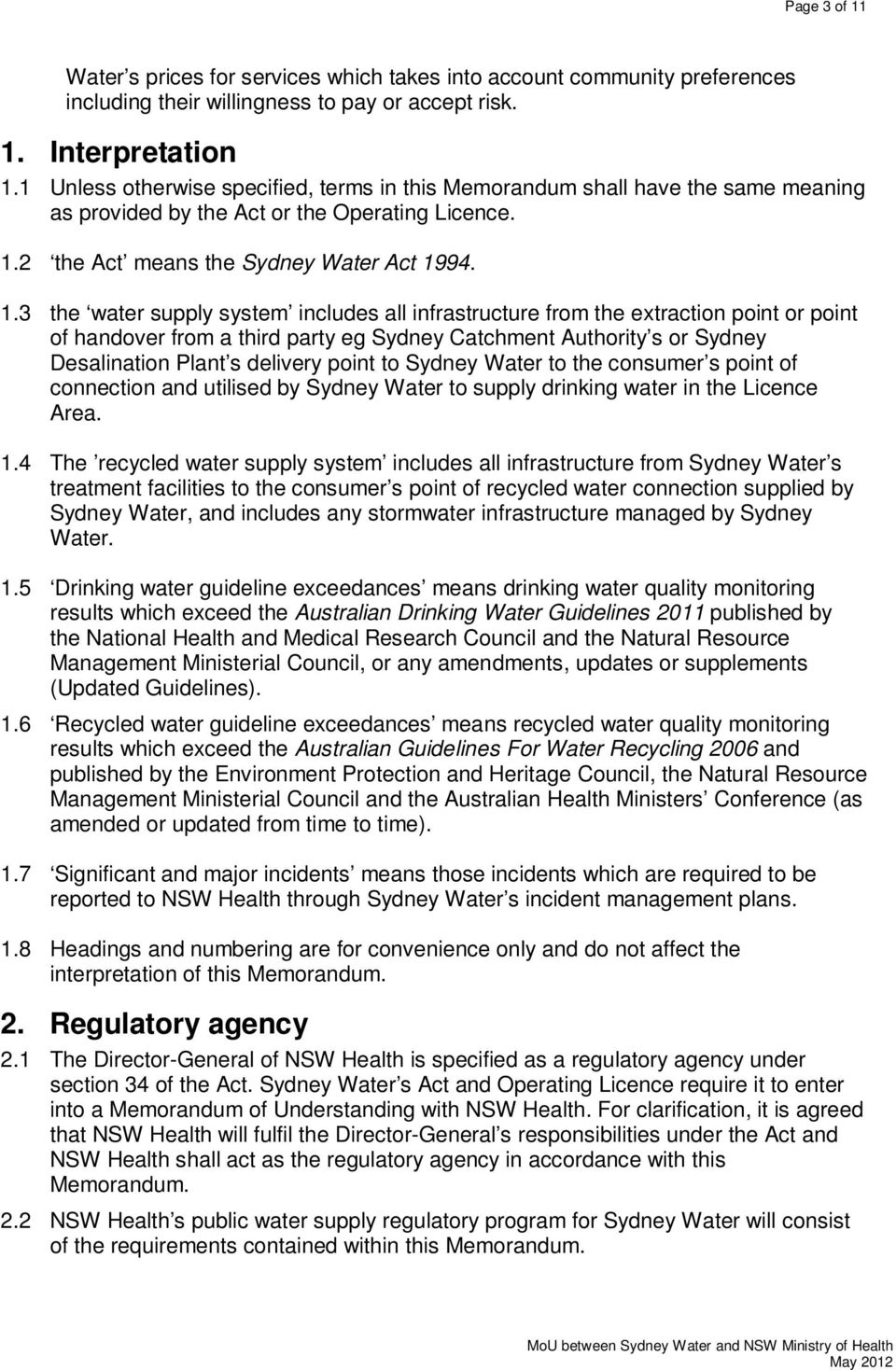 2 the Act means the Sydney Water Act 19