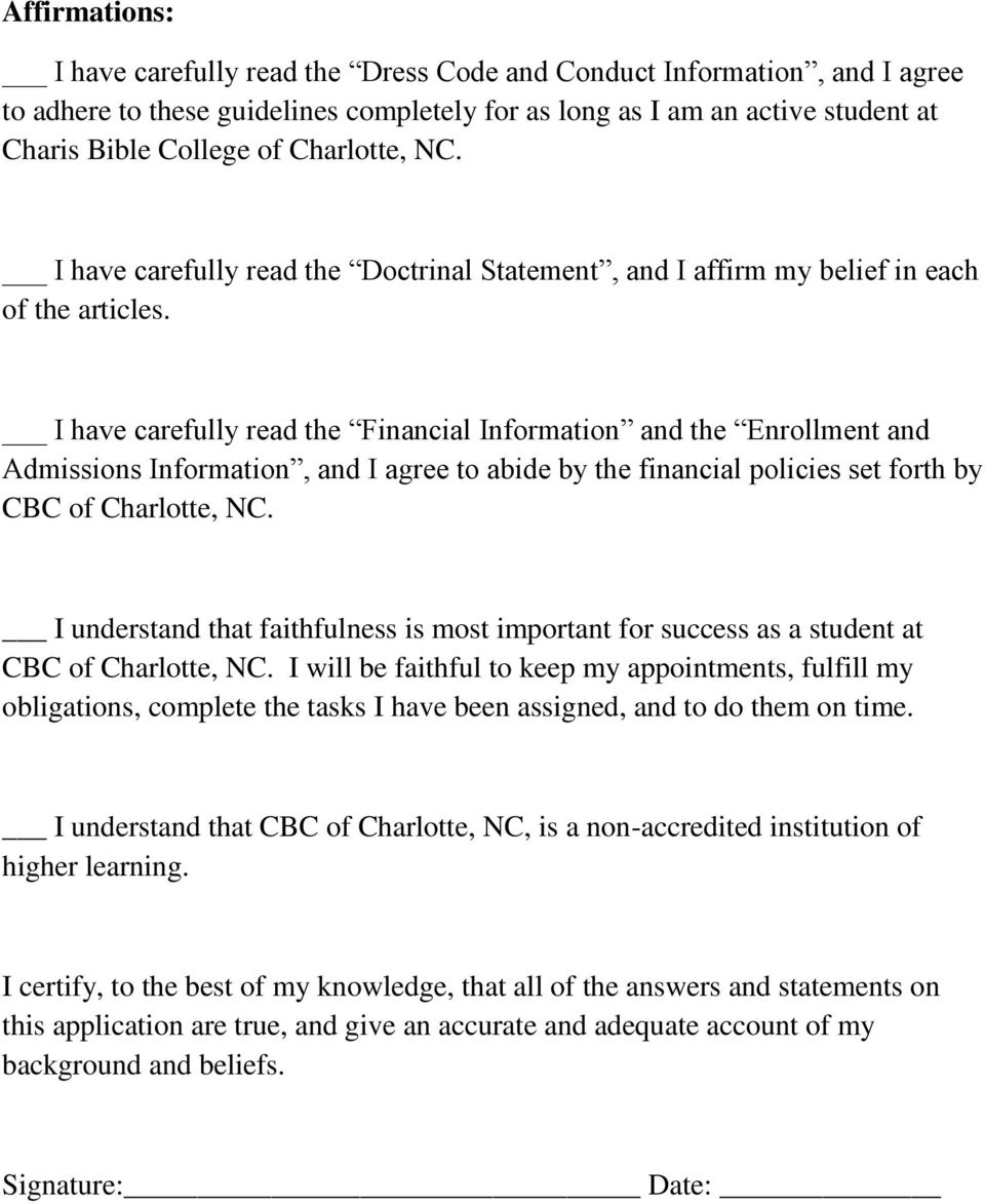 I have carefully read the Financial Information and the Enrollment and Admissions Information, and I agree to abide by the financial policies set forth by CBC of Charlotte, NC.