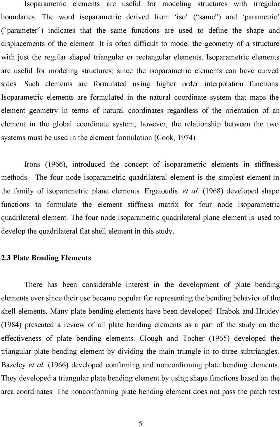 Development of Membrane, Plate and Flat Shell Elements in