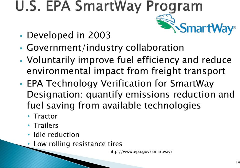 SmartWay Designation: quantify emissions reduction and fuel saving from available