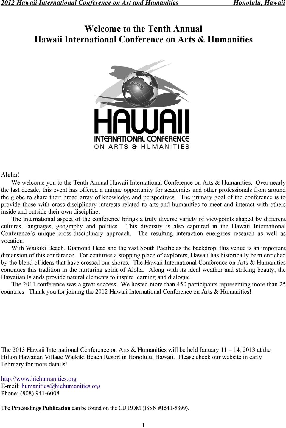 Welcome to the Tenth Annual Hawaii International Conference
