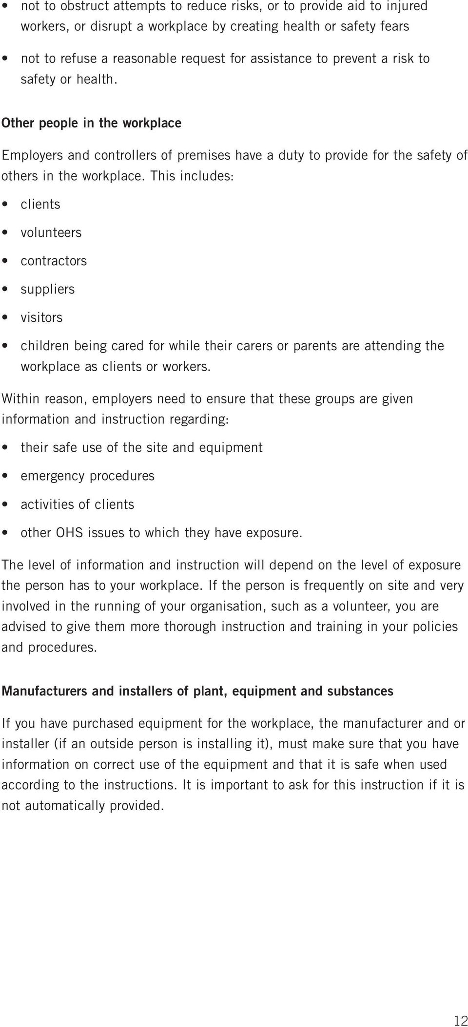The community services safety pack a guide to occupational health this includes clients volunteers contractors suppliers visitors children being cared for while their carers or fandeluxe Choice Image