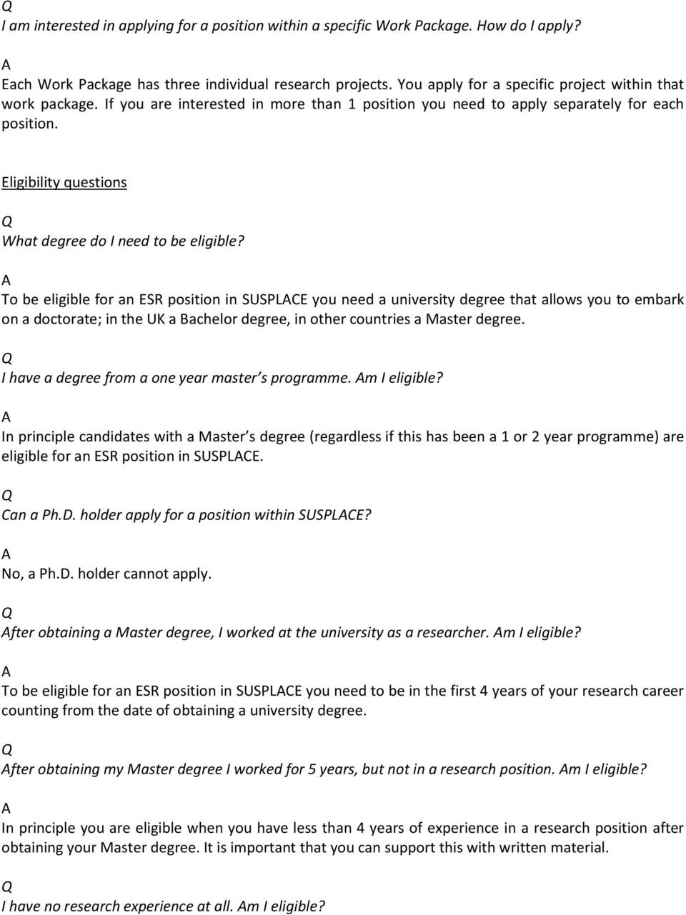 Eligibility questions What degree do I need to be eligible?