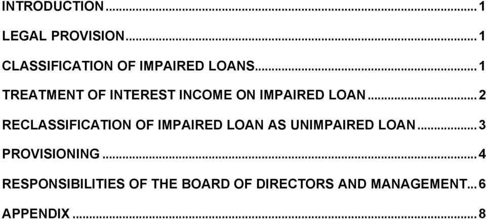 ..2 RECLASSIFICATION OF IMPAIRED LOAN AS UNIMPAIRED LOAN.