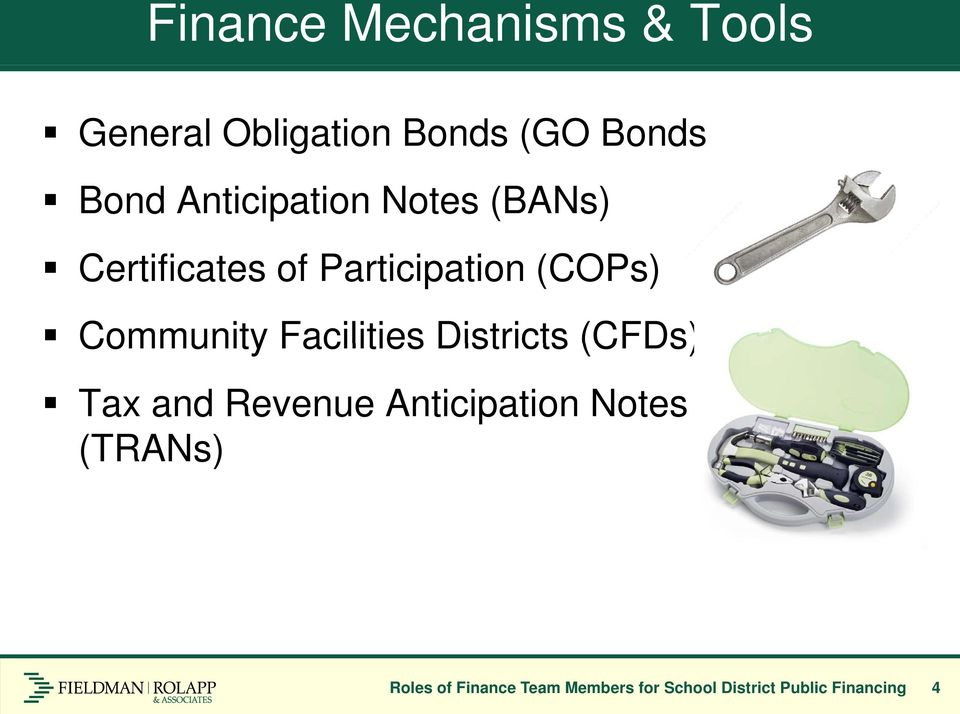 Community Facilities Districts (CFDs) Tax and Revenue Anticipation