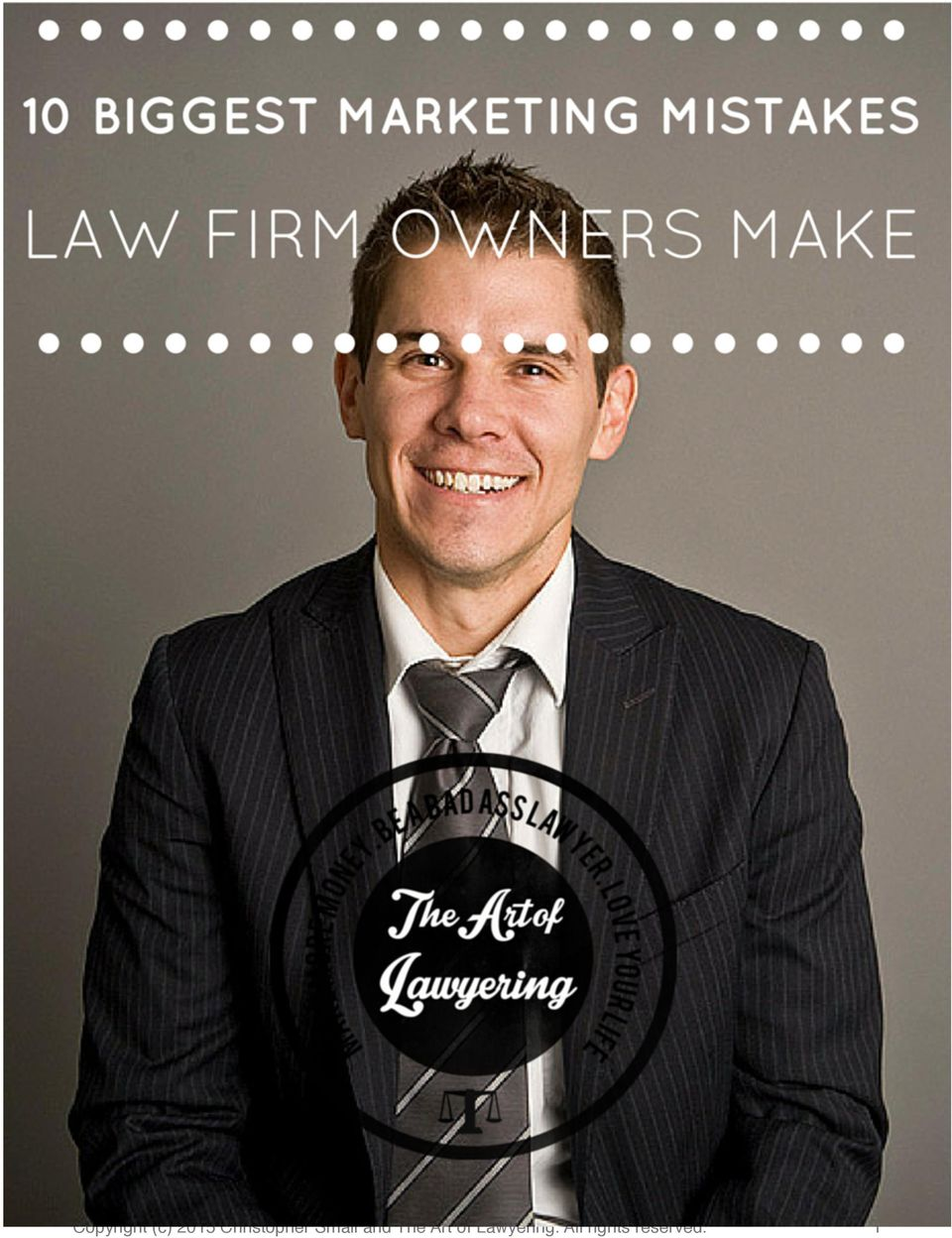 The Art of Lawyering.
