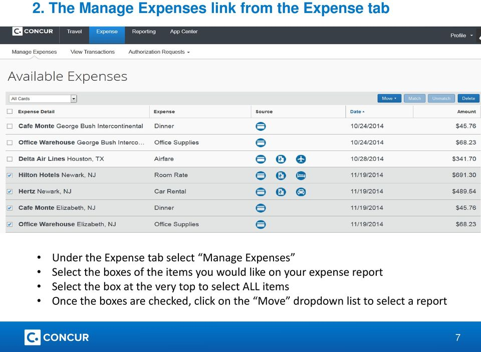 your expense report Select the box at the very top to select ALL items