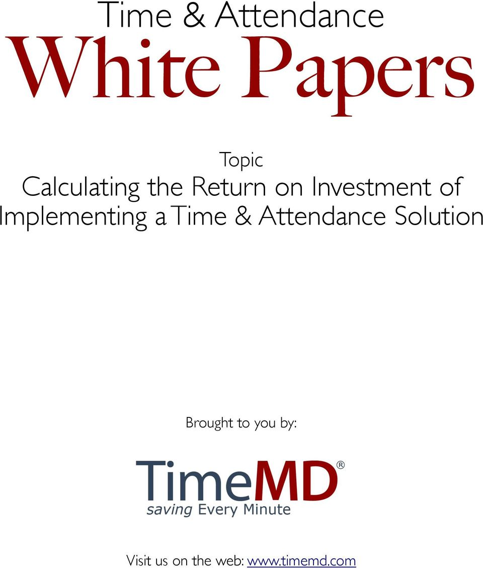 Implementing a Time & Attendance Solution