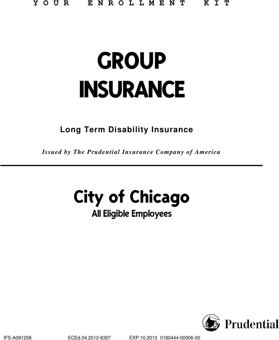 Insurance Company of America City of Chicago All Eligible