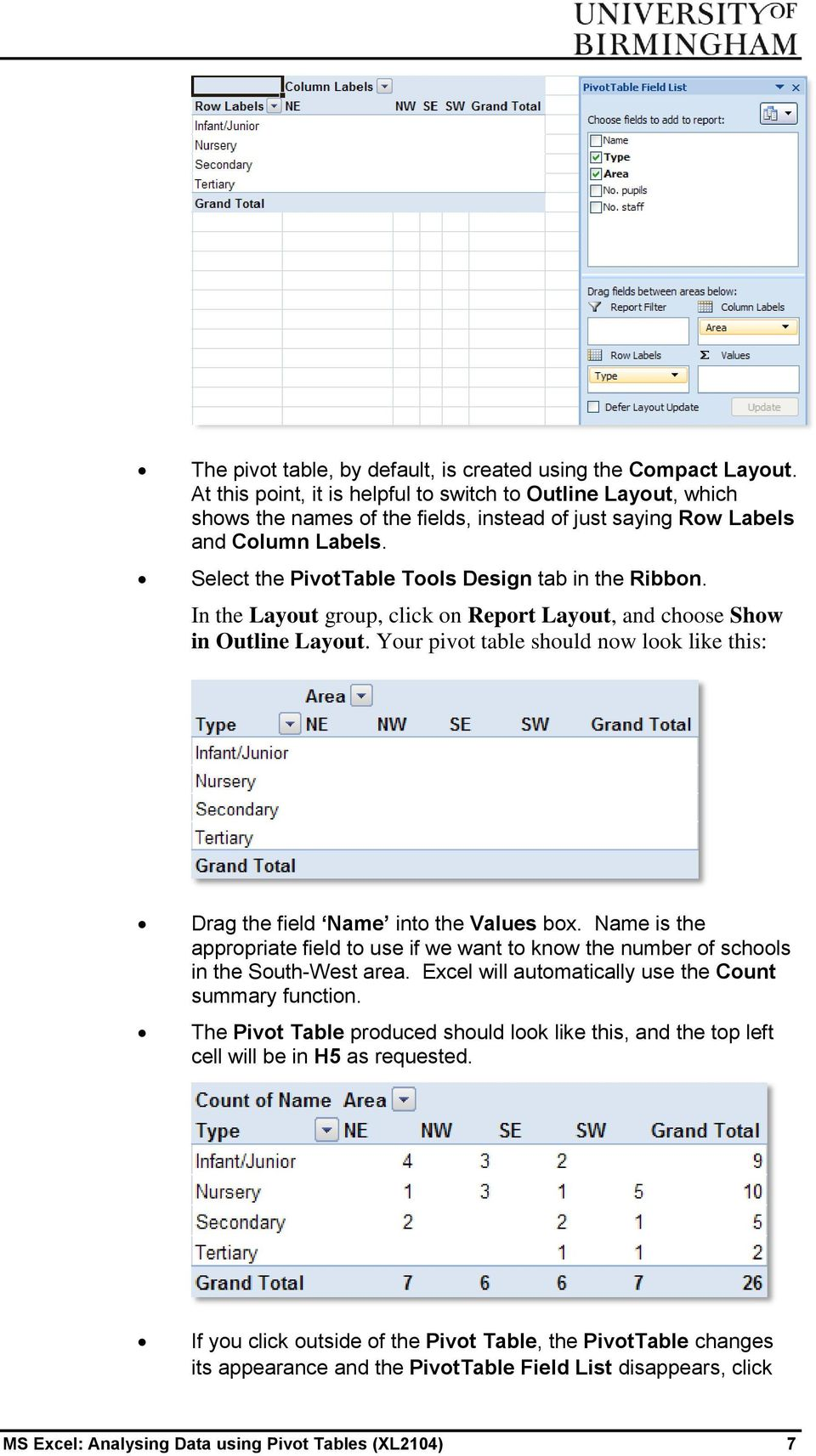 Select the PivotTable Tools Design tab in the Ribbon. In the Layout group, click on Report Layout, and choose Show in Outline Layout.