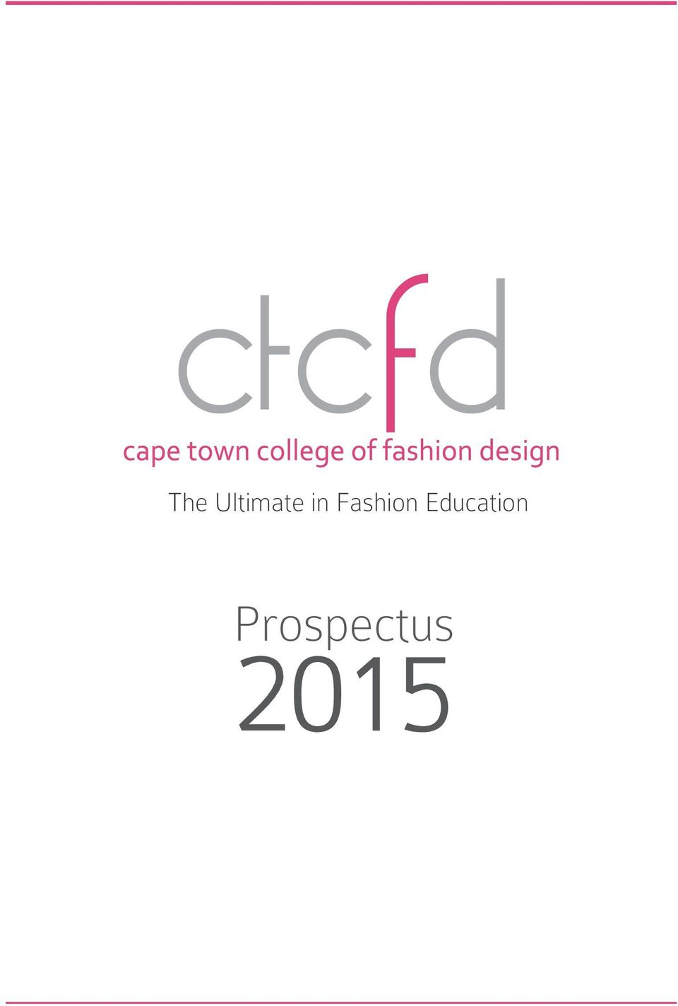 The Ultimate In Fashion Education Prospectus Pdf Free Download