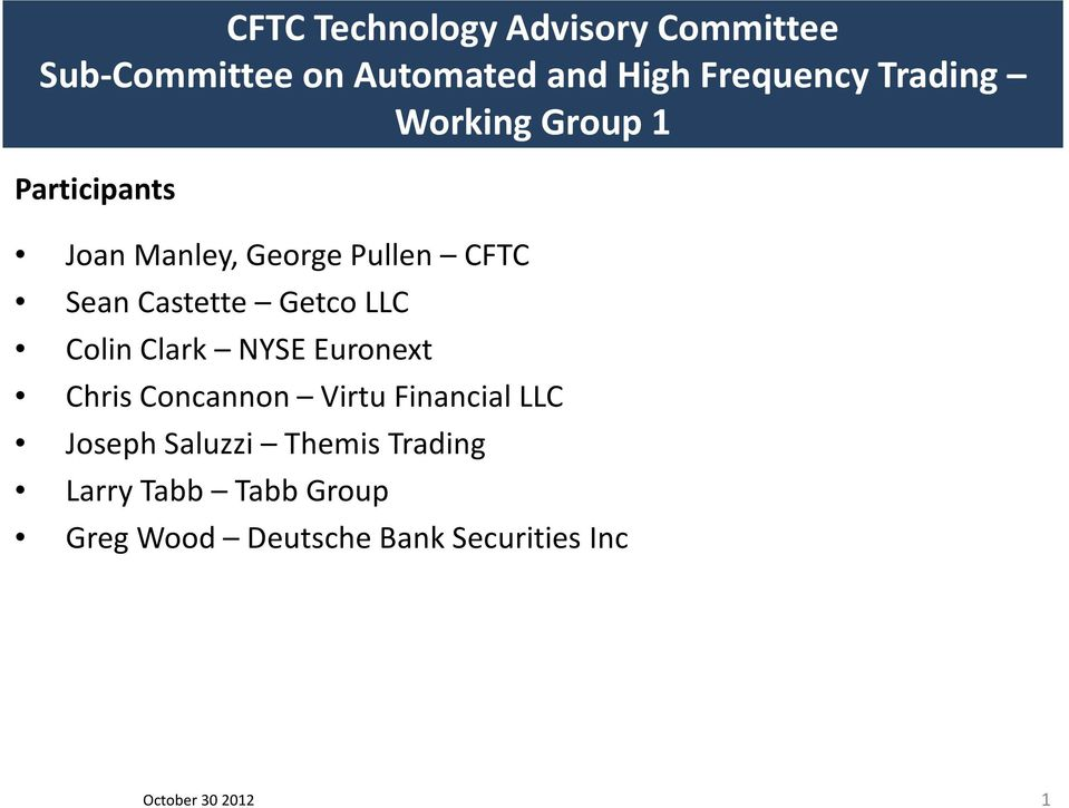 CFTC Technology Advisory Committee Sub-Committee on Automated and