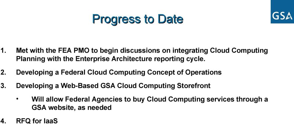 Enterprise Architecture reporting cycle. 2.