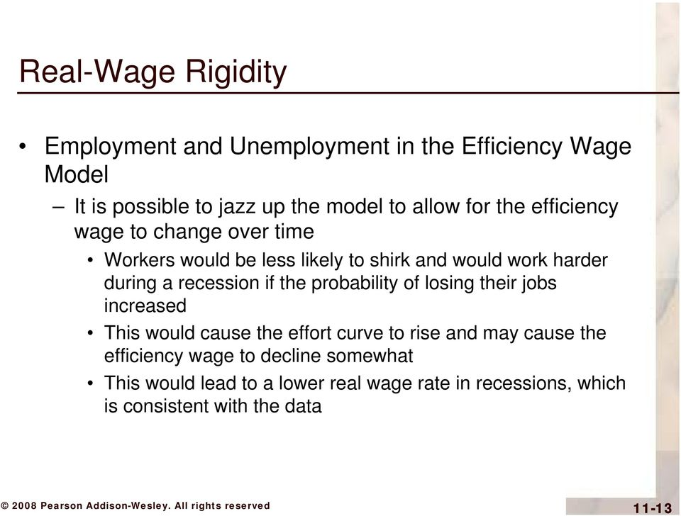 recession if the probability of losing their jobs increased This would cause the effort curve to rise and may cause the