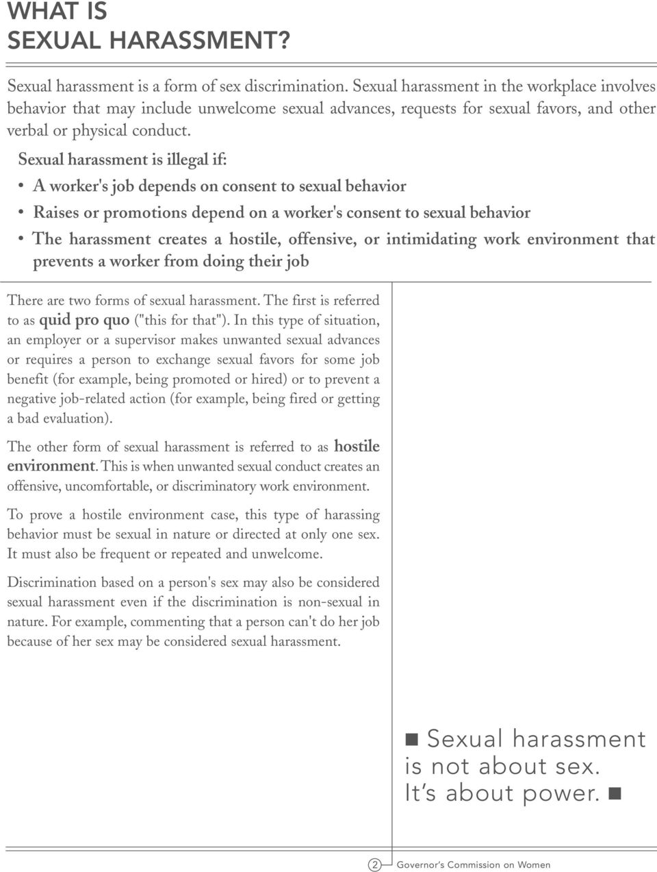 Sexual harassment creates a hostile environment