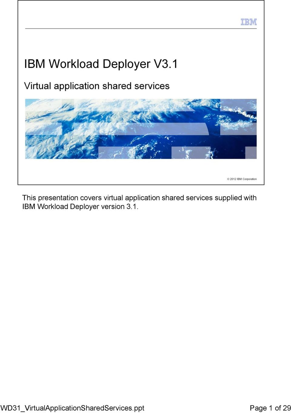 with IBM Workload Deployer version 3.1.