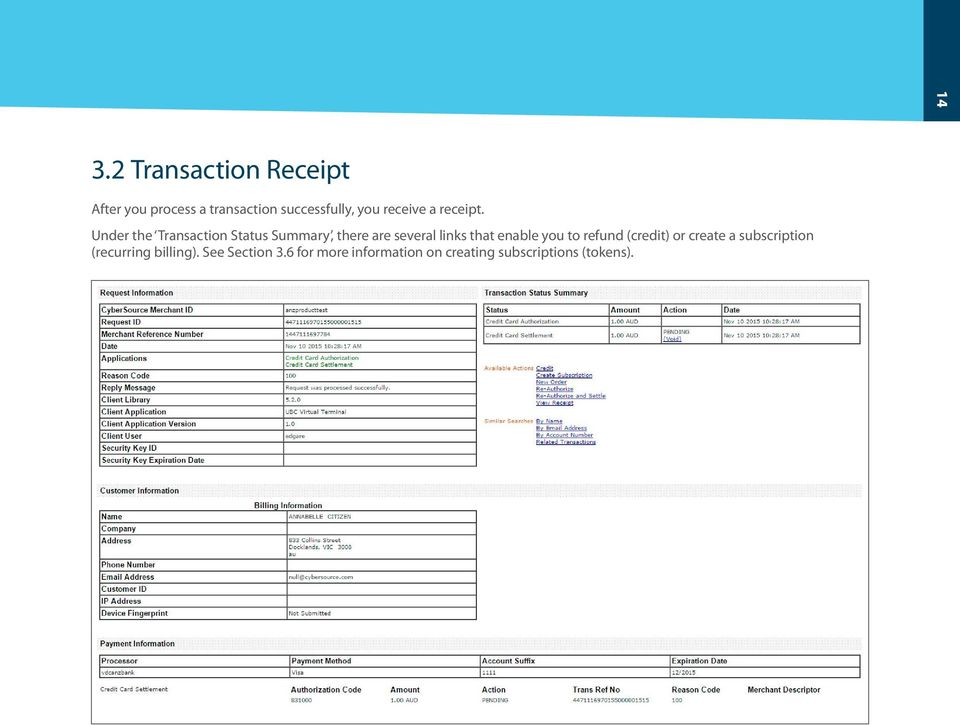 Under the Transaction Status Summary, there are several links that enable you