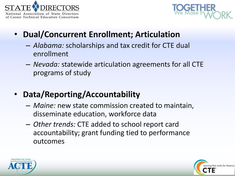 Data/Reporting/Accountability Maine: new state commission created to maintain, disseminate
