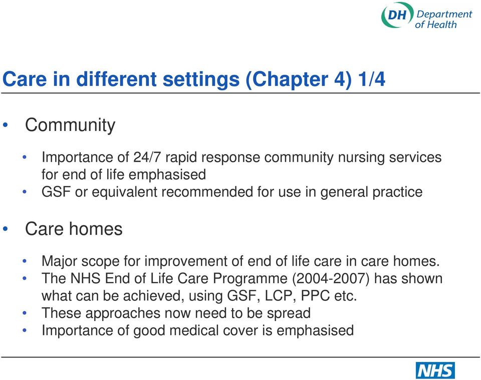 improvement of end of life care in care homes.