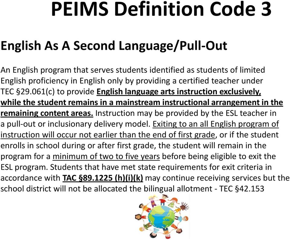 Instruction may be provided by the ESL teacher in a pull-out or inclusionary delivery model.