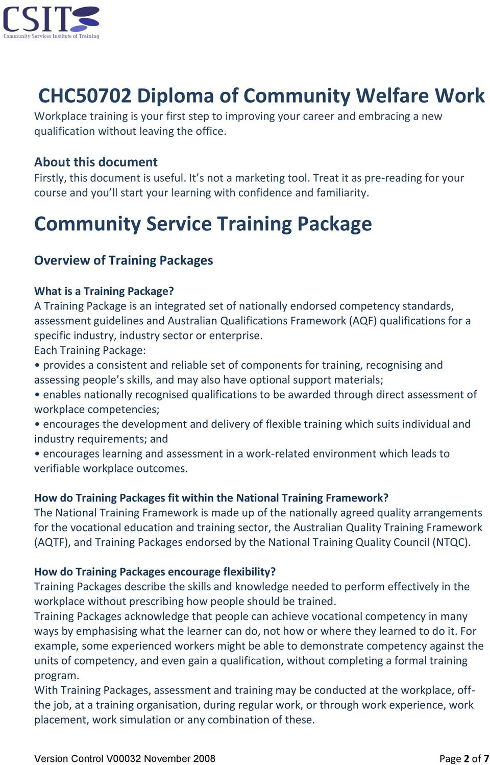 Community Service Training Package Overview of Training Packages What is a Training Package?