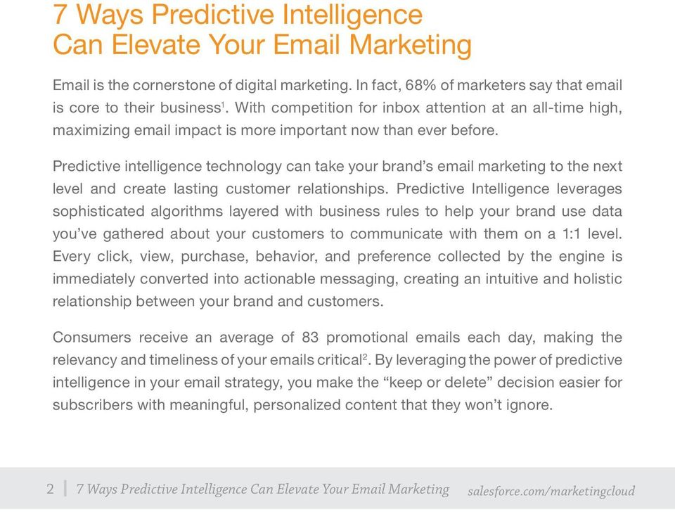 Predictive intelligence technology can take your brand s email marketing to the next level and create lasting customer relationships.