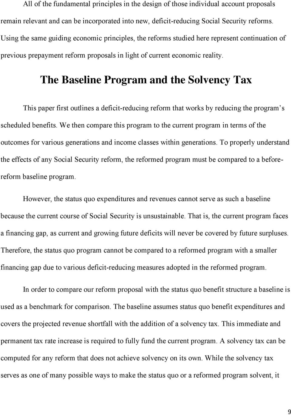 The Baseline Program and the Solvency Tax This paper first outlines a deficit-reducing reform that works by reducing the program s scheduled benefits.