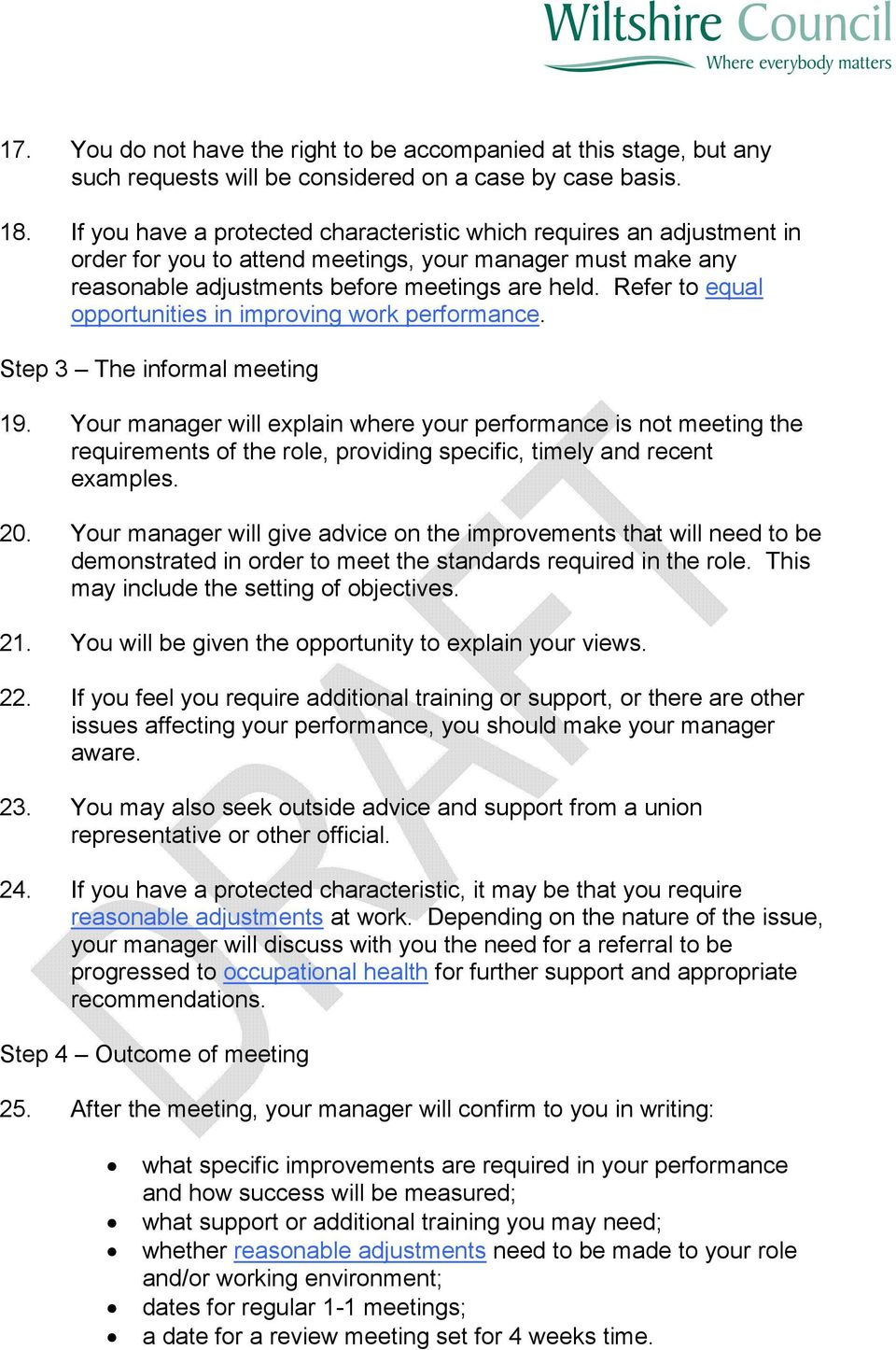 Refer to equal opportunities in improving work performance. Step 3 The informal meeting 19.