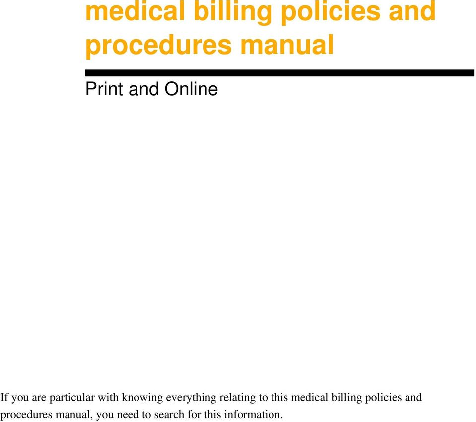 everything relating to this medical billing policies