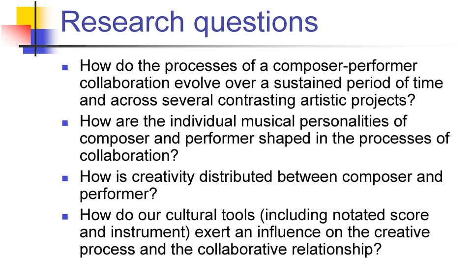 How are the individual musical personalities of composer and performer shaped in the processes of collaboration?
