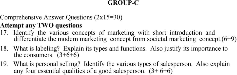 societal marketing concept.(6+9) 18. What is labeling? Explain its types and functions.
