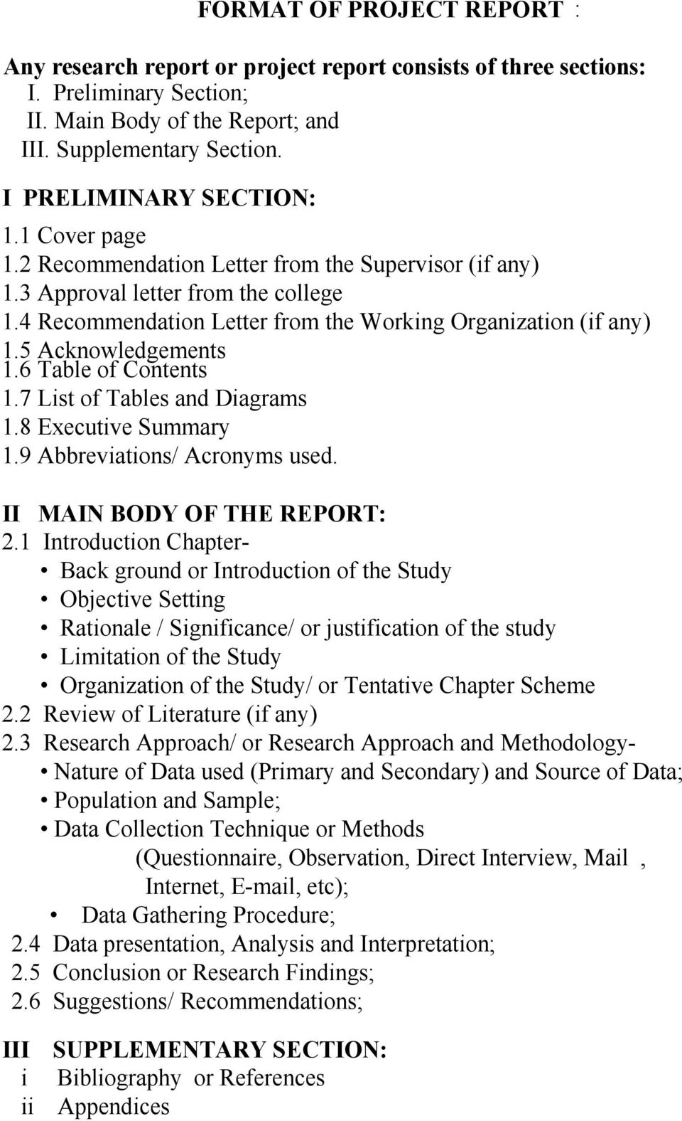Acknowledgements 1.6 Table of Contents 1.7 List of Tables and Diagrams 1.8 Executive Summary 1.9 Abbreviations/ Acronyms used. II MAIN BODY OF THE REPORT:.