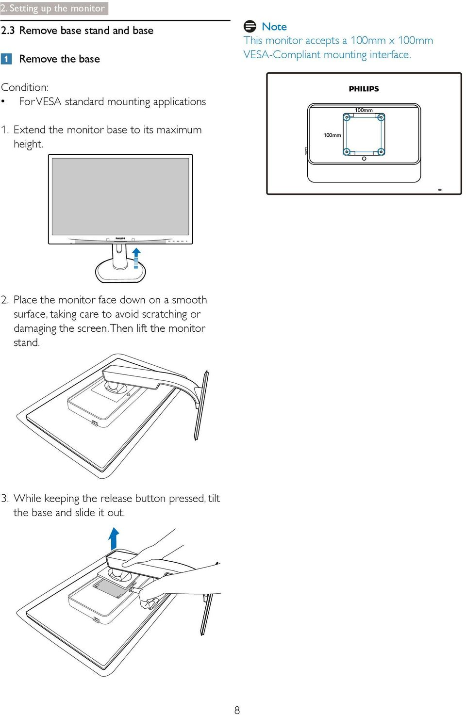 Extend the monitor base to its maximum height.