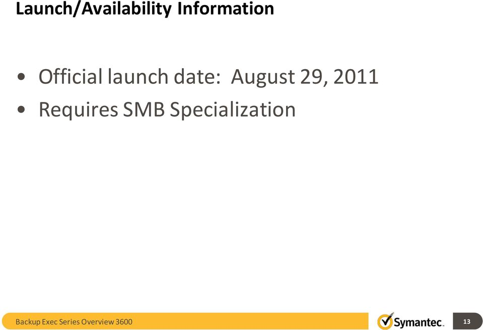 2011 Requires SMB Specialization
