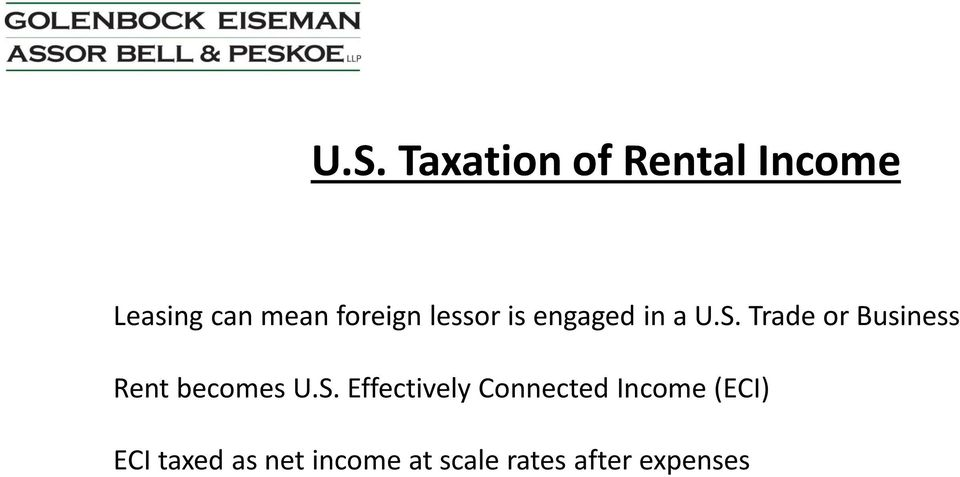 Trade or Business Rent becomes U.S.