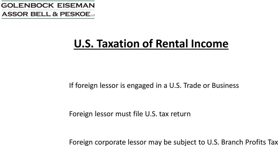 Trade or Business Foreign lessor must file U.S.