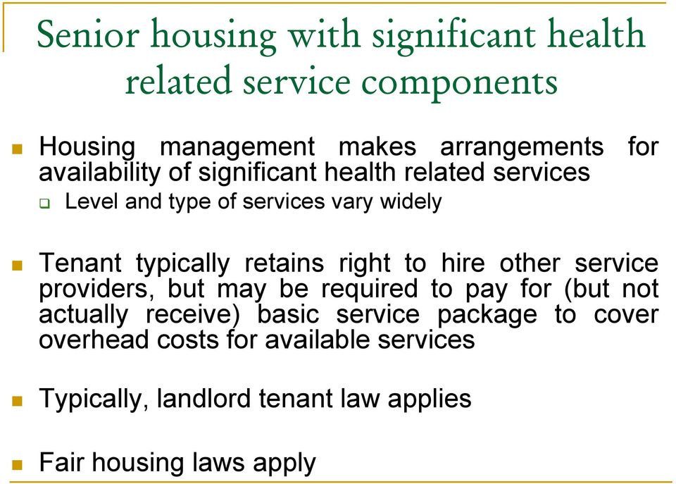 retains right to hire other service providers, but may be required to pay for (but not actually receive) basic