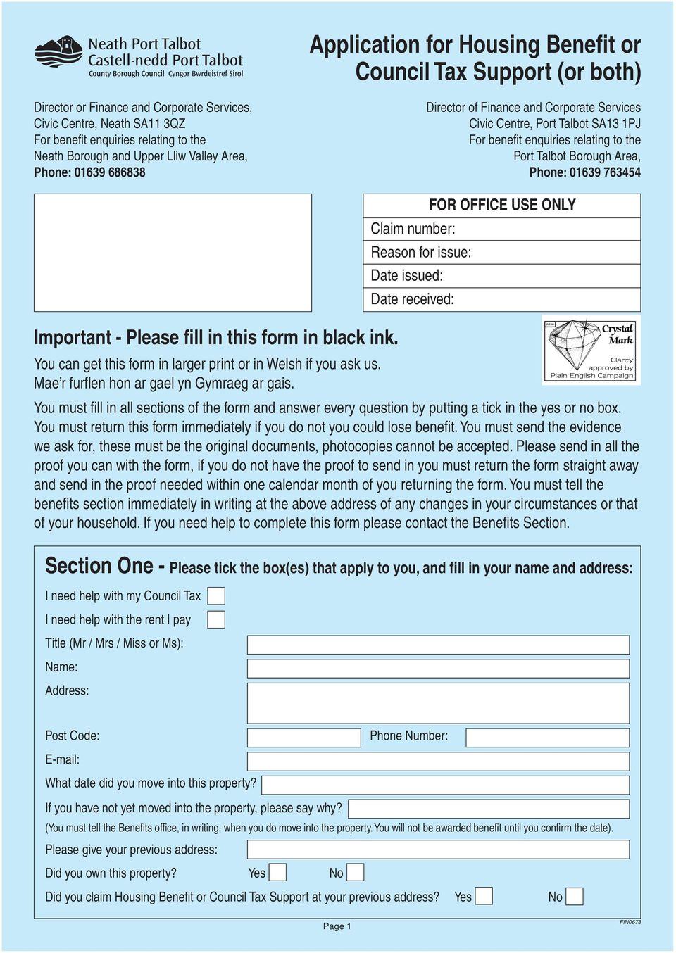 Important - Please fill in this form in black ink. FOR OFFICE USE ONLY Claim number: Reason for issue: Date issued: Date received: can get this form in larger print or in Welsh if you ask us.