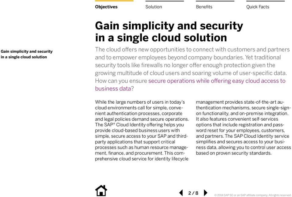 Yet traditional security tools like firewalls no longer offer enough protection given the growing multitude of cloud users and soaring volume of user-specific data.