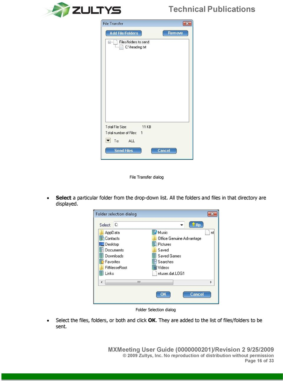 Folder Selection dialog Select the files, folders, or both and click